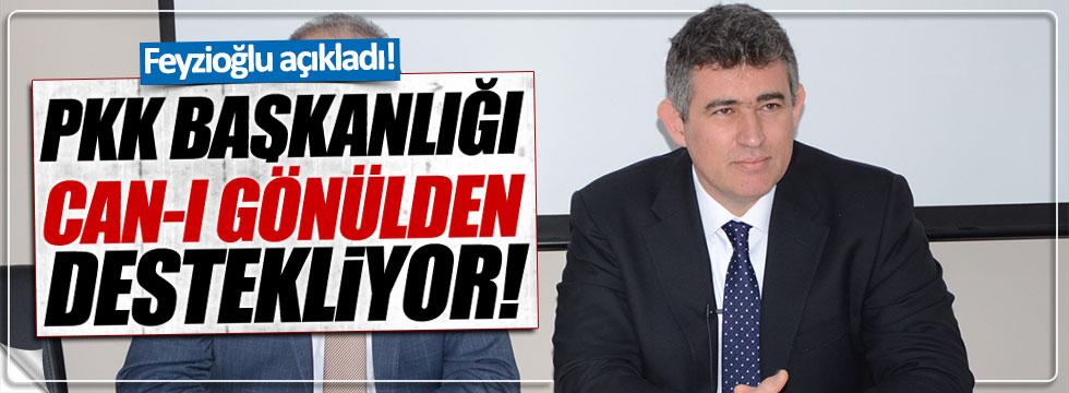Feyzioğlu: PKK, Başkanlığı 'can-ı gönülden' destekliyor