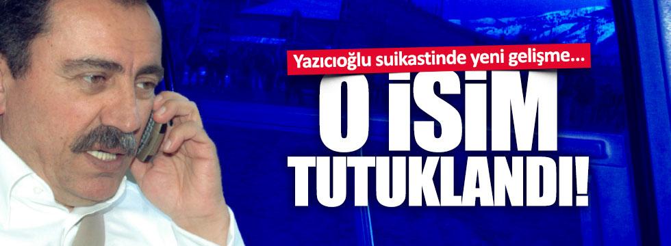 Yazıcıoğlu suikastinde flaş gelişme