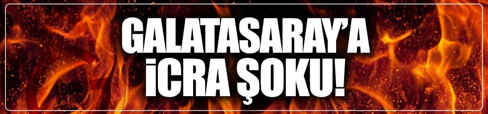 Galatasaray'a icra şoku