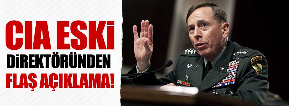 CIA Eski Direktöründen flaş açıklama!