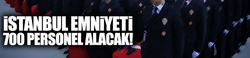İstanbul Emniyeti 700 personel alacak... İşte şartlar!
