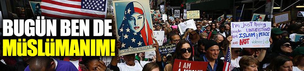 Bugün ben de Müslümanım!