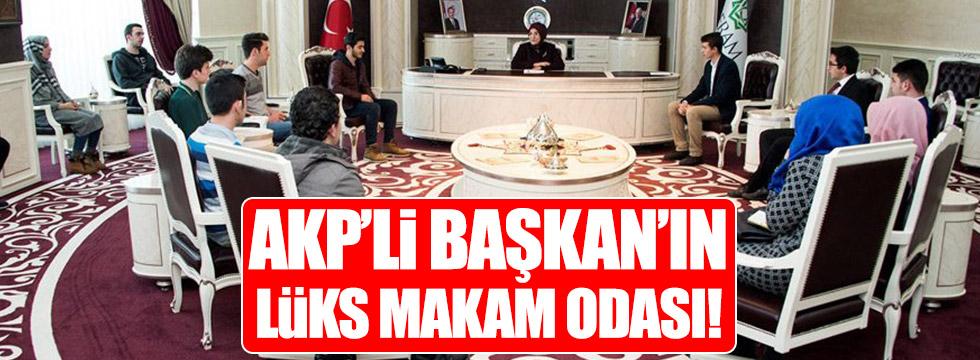AKP'li Başkan'ın lüks makam odası!