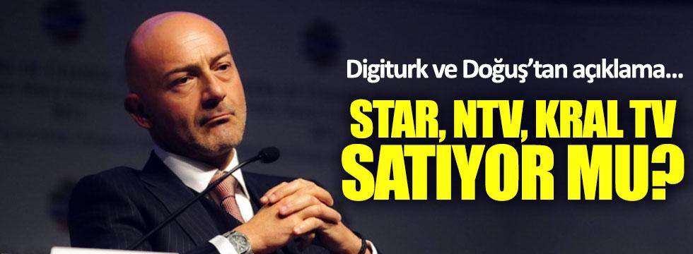 Star, NTV, Kral TV satılıyor mu?