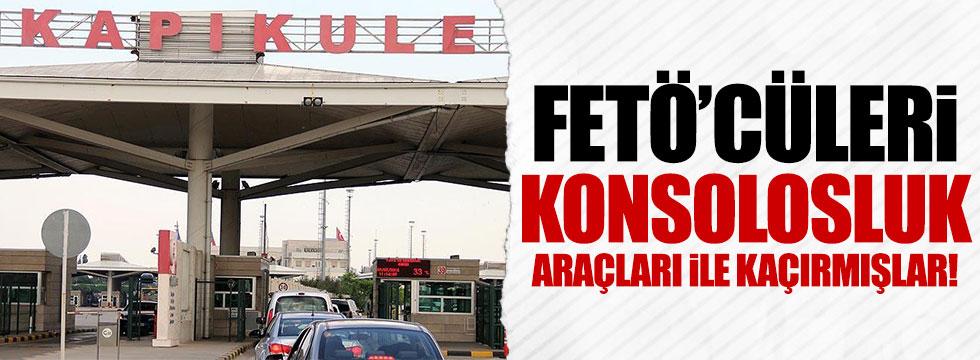 FETÖ'cüler konsolosluk araçlarıyla kaçırılmış