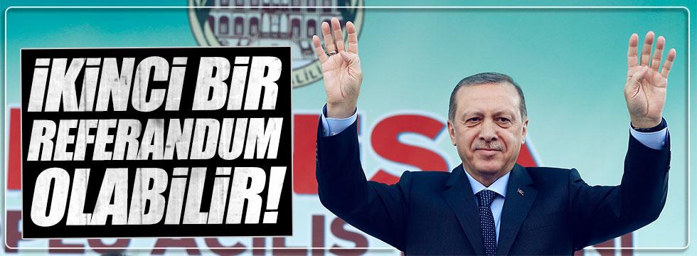 Erdoğan: İkinci bir referandum yapılabilir