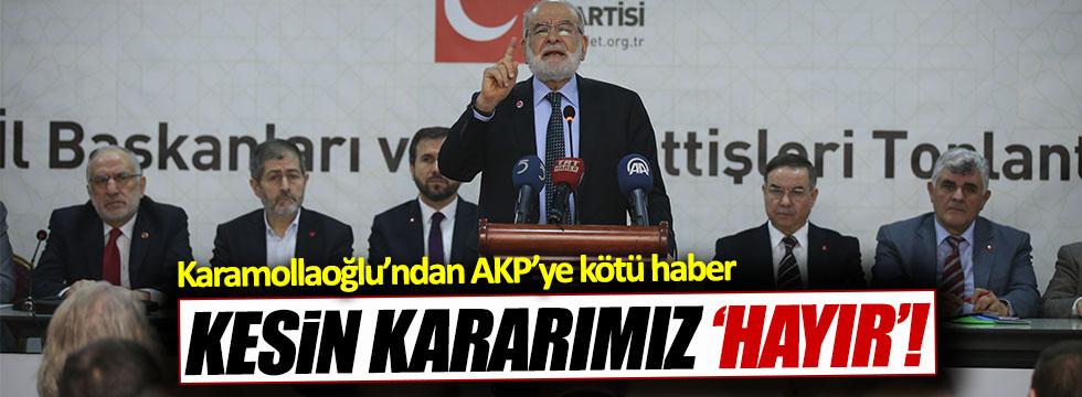Saadet Partisi 'hayır' diyecek!