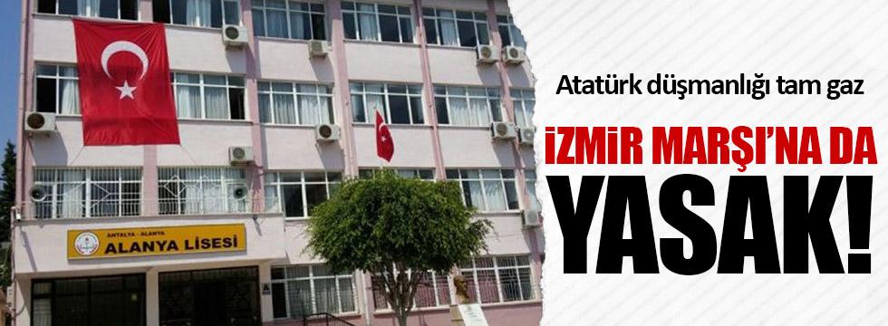 Alanya Lisesi'nde İzmir Marşı'na yasak!