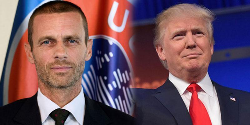 UEFA Başkanı'ndan Trump'a uyarı!
