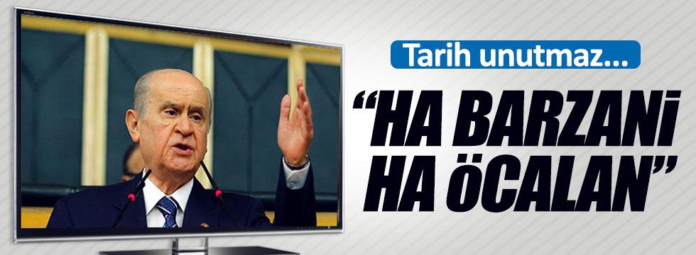 """Ha Barzani, ha Öcalan"""