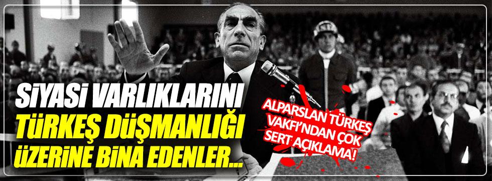 Alparslan Türkeş Vakfı'ndan çok sert tepki!