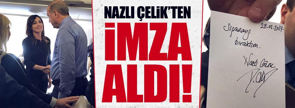 Erdoğan, Nazlı Çelik'ten imza aldı!