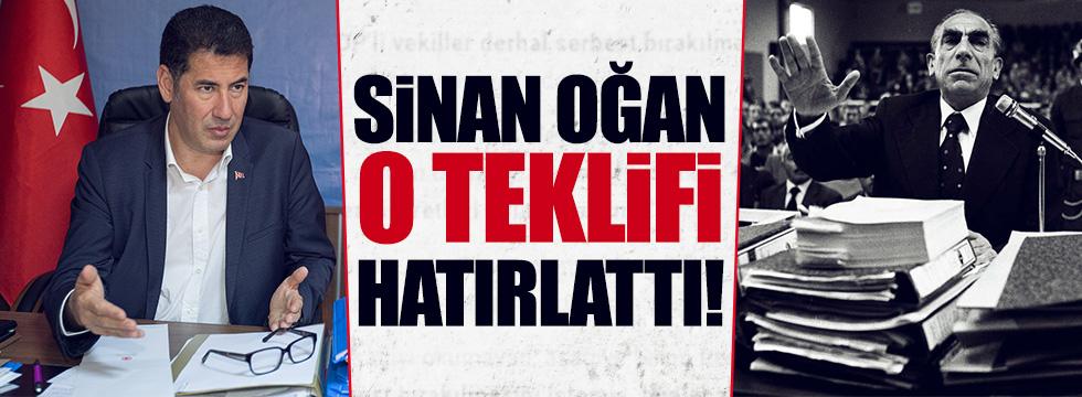 Oğan, Alparslan Türkeş'le ilgili teklifi hatırlattı