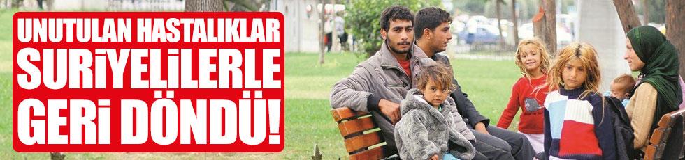 Unutulan hastalıklar Suriyelilerle geri geldi