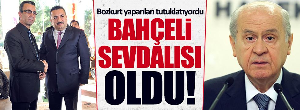 Bozkurt yapanları tutuklatan başsavcı, 'Bahçeli' sevdalısı oldu!