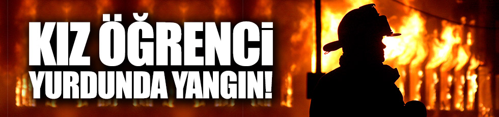Beşiktaş'ta kız öğrenci yurdunda yangın!
