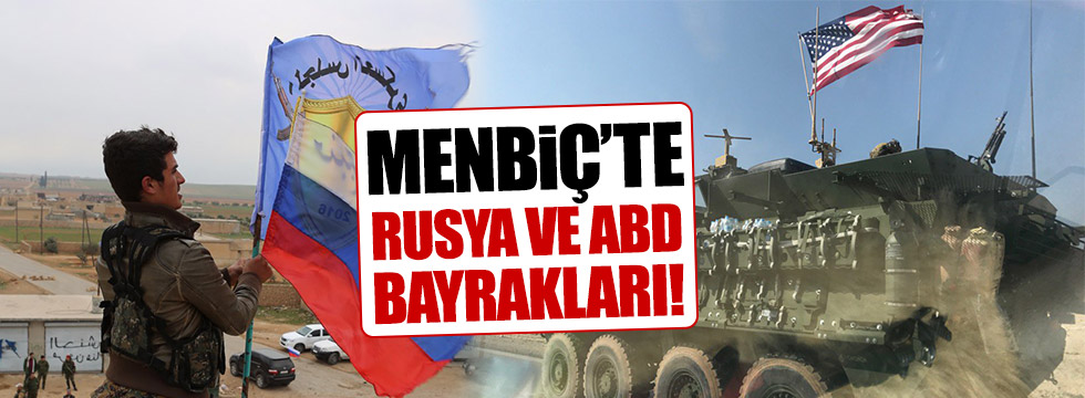 Menbiç'te Rusya ve ABD bayrakları!