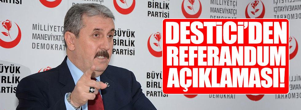 Destici'den referandum açıklaması!