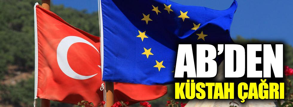 AB'ye Türkiye'yle ilgili küstah çağrı!