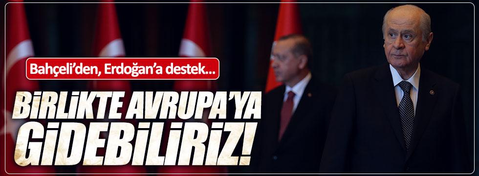 Bahçeli'den, Erdoğan'a destek