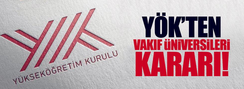 YÖK'ten, Anadolu'ya vakıf üniversiteleri kararı