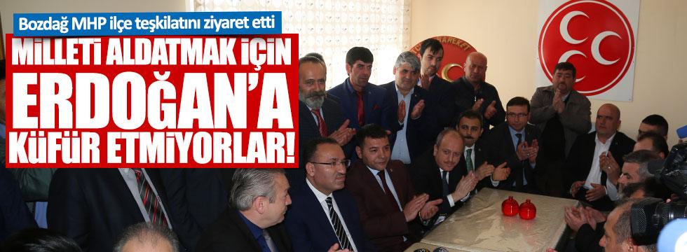 """Bozdağ: """"Milleti Aldatmak için Erdoğan'a Küfür Etmiyorlar!"""""""