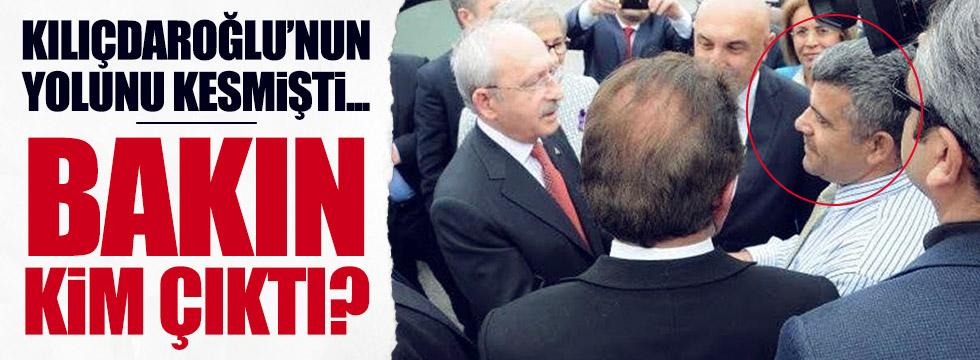 Kılıçdaroğlu'nu çeviren kişi AKP'li çıktı