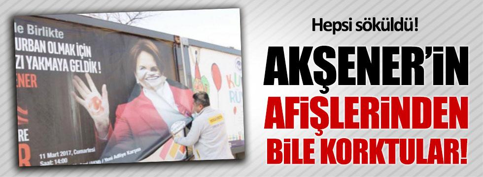 Meral Akşener afişlerine saldırı!