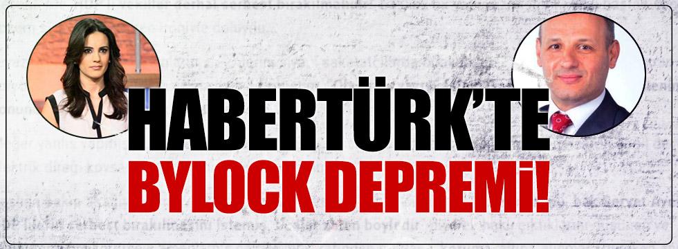 Habertürk'te 'ByLock' depremi!