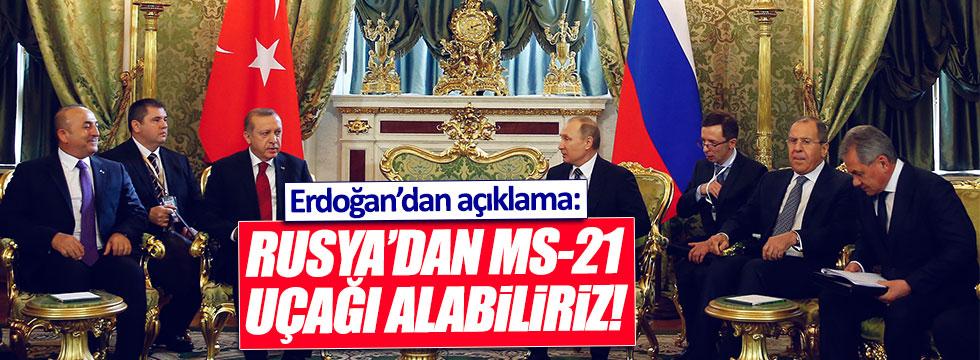 Erdoğan: Rusya'dan MS-21 uçağı alacağız