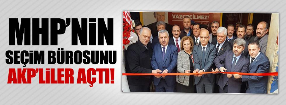 MHP seçim bürosunu AKP'liler açtı