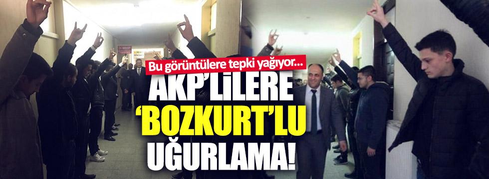 AKP'lilere 'bozkurt'lu uğurlama