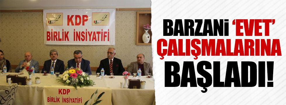 Barzani 'evet' çalışmalarına başladı!