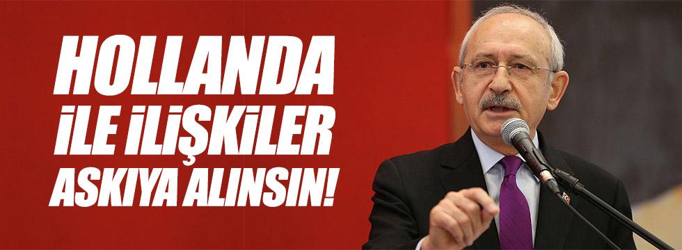 Kılıçdaroğlu: İlişkileri askıya alın!