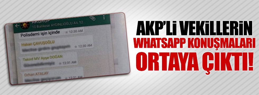 AKP'li vekillerin 15 Temmuz'daki WhatsApp konuşmaları ortaya çıktı
