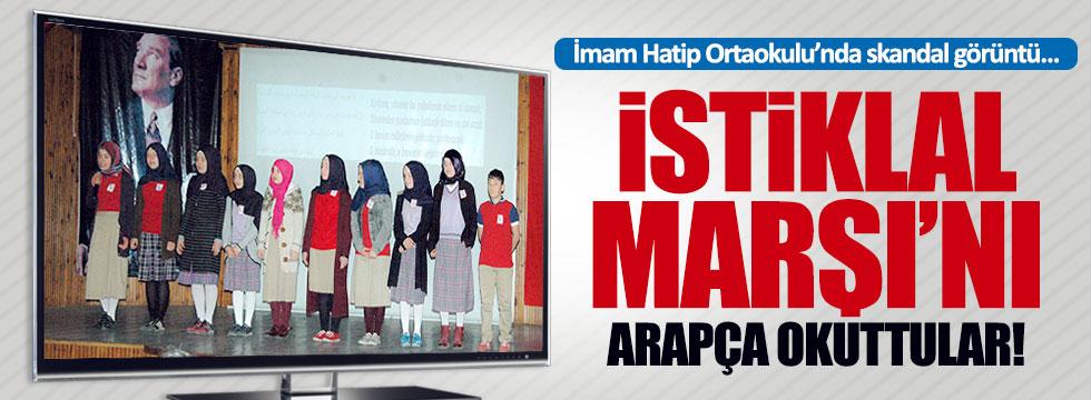 İstiklal Marşı'nı Arapça okuttular