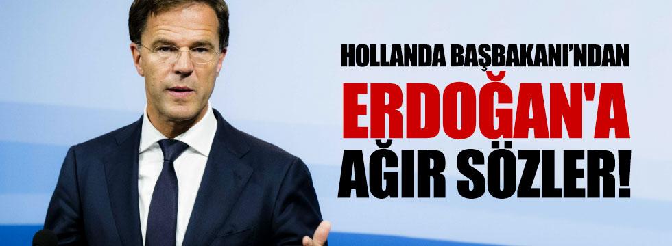 Hollanda Başbakanı'ndan Erdoğan'a ağır sözler