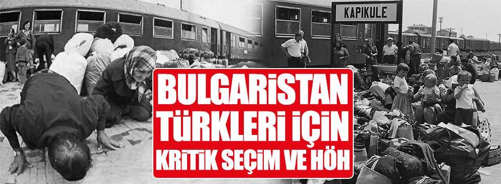 Bulgaristan Türkleri'nin en kritik seçimi ve HÖH