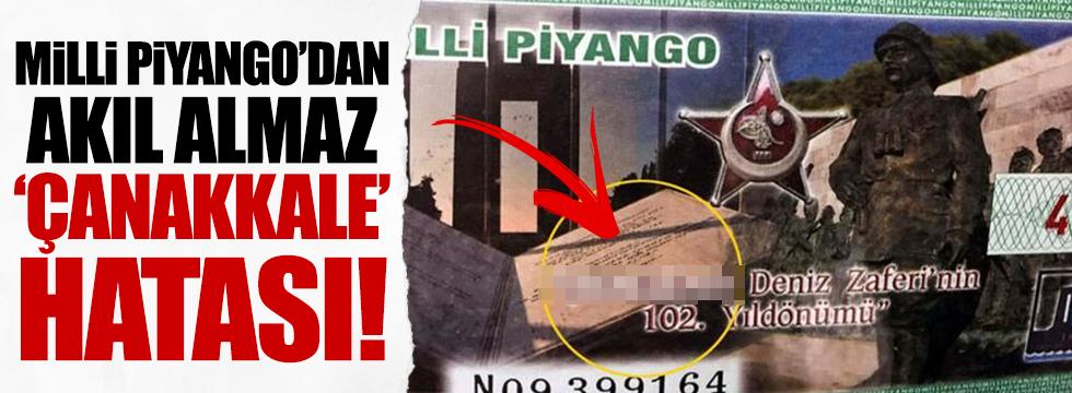 """Milli Piyango'da """"Çanakkale"""" skandalı"""