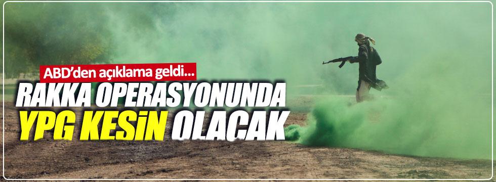 """""""Rakka operasyonunda YPG kesin olacak"""""""