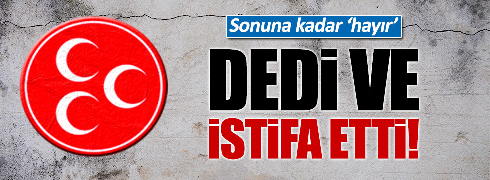 MHP Sivas Kangal İlçe Başkanı istifa etti