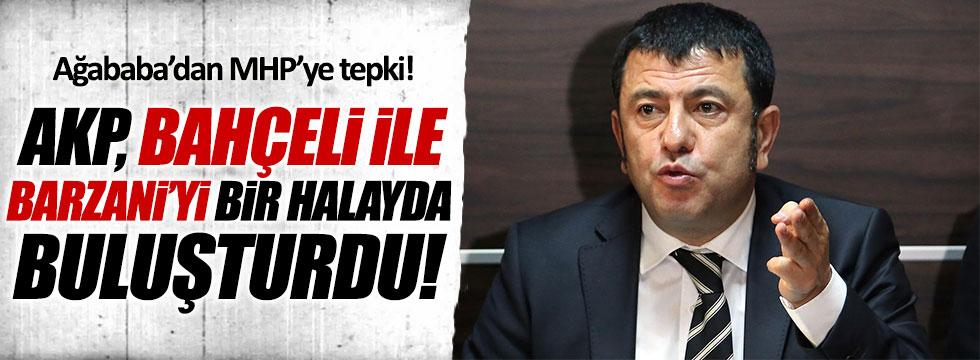 CHP'li Ağbaba: AKP, Barzani ve Bahçeli'yi bir halayda buluşturdu