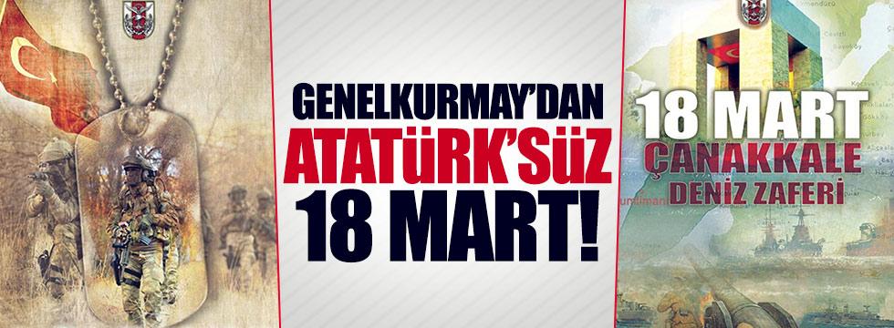 Genelkurmay'dan, Atatürk'süz 18 Mart