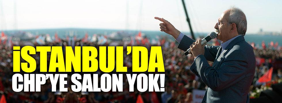 İstanbul'da, CHP'ye salon yok