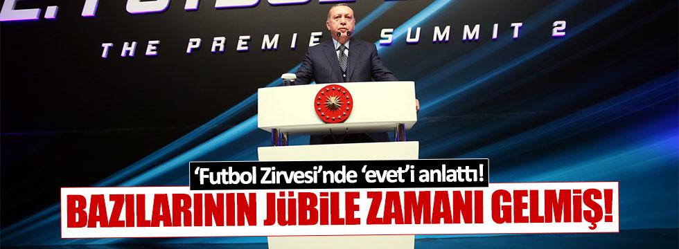 Erdoğan, Futbol Zirvesi'nde de 'evet' propagandası yaptı