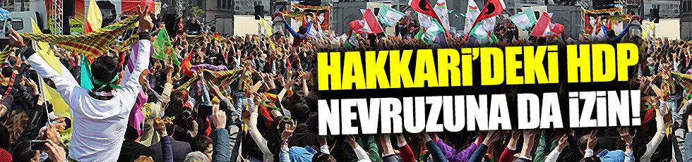 Hakkari'deki HDP nevruzuna da izin!