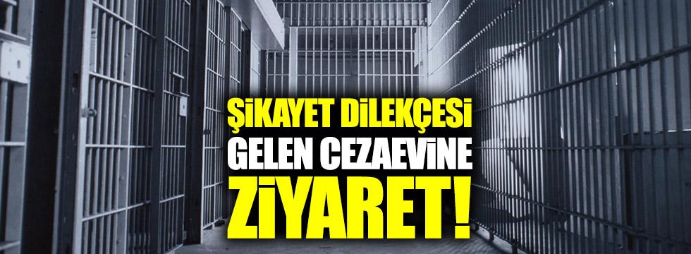 Şikayet dilekçesi gelen cezaevine ziyaret!