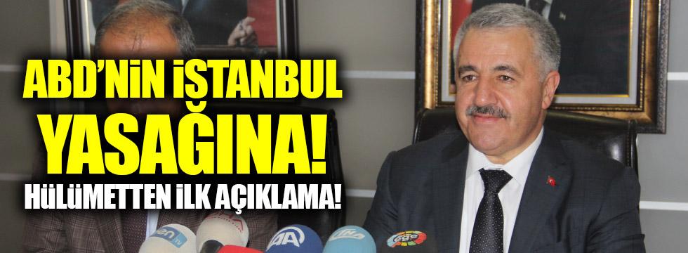 """ABD'nin """"İstanbul"""" kararına Türkiye'den ilk tepki"""