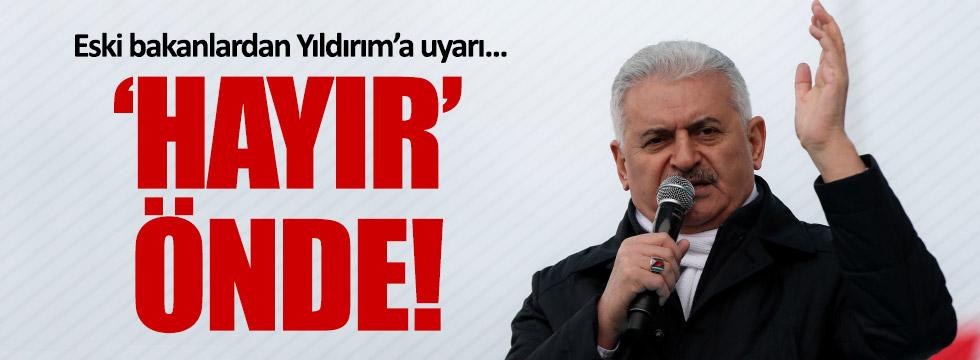 Eski AKP'li bakanlardan, Yıldırım'a uyarı: 'hayır' önde