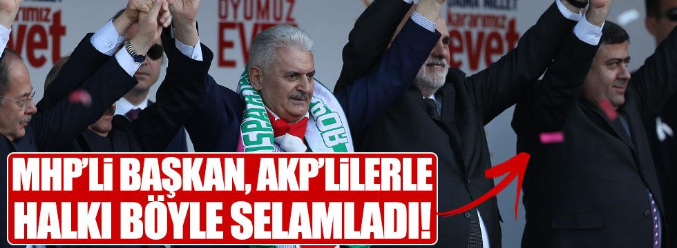 MHP'li Başkan, AKP Mitingi'nde